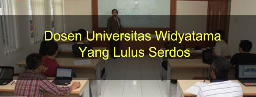 Dosen Universitas Widyatama Yang Lulus Serdos